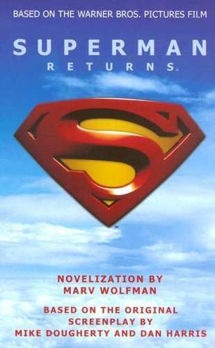 SUPERMAN RETURNS NOVELIZADO POR MARV WOLFMAN
